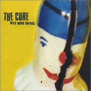 The Cure - Wild Mood Swings - Zortam Music
