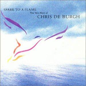 Chris De Burgh - Spark to a Flame - Zortam Music