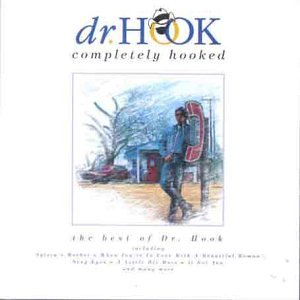 DR. HOOK - COMPLETELY HOOKED (THE BEST OF - Zortam Music