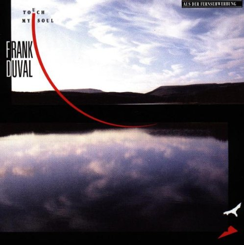 Frank Duval - Touch My Soul - Zortam Music