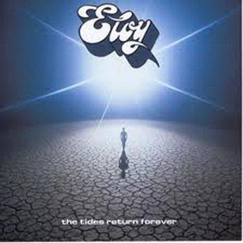 Eloy - The Tides Return Forever - Zortam Music