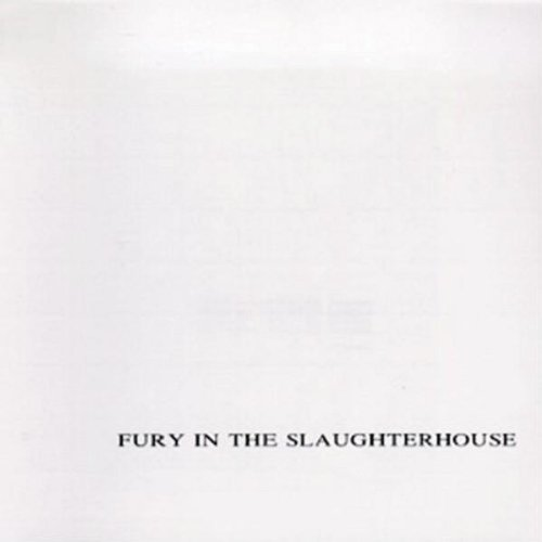 Fury in the Slaughterhouse - Fury In The Slaughterhouse (Th - Zortam Music