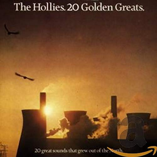 The Hollies - 20 Golden Greats: 20 Great Sounds That Grew Out of the North - Zortam Music