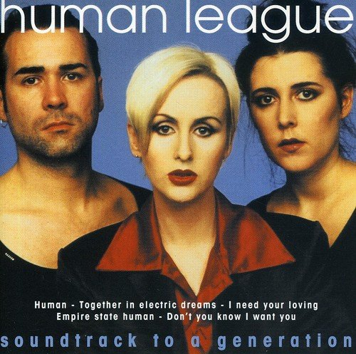 Human League - Soundtrack to A Generation - Zortam Music