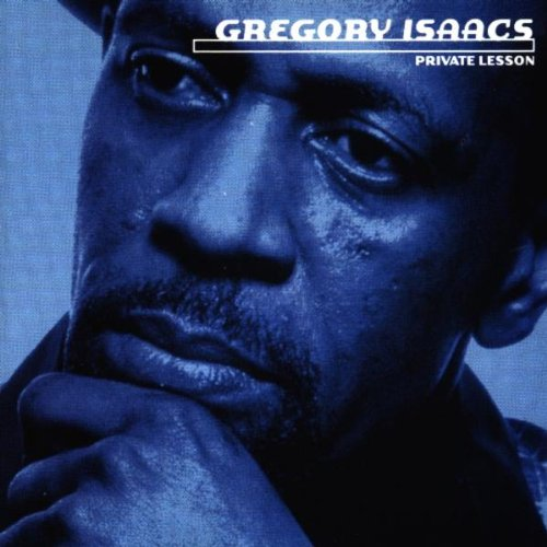 Gregory Isaacs - Private Lesson - Zortam Music