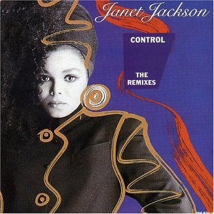 Janet Jackson - Control - The Remixes - Zortam Music