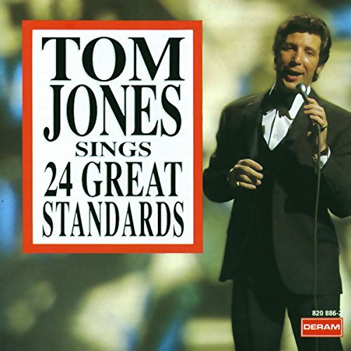 Tom Jones - Sings 24 Great Standards - Zortam Music