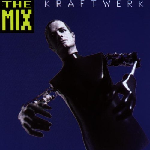 Kraftwerk - The Mix (Deutsch) - Zortam Music