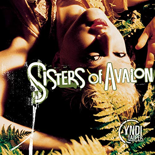 Cyndi Lauper - Sisters of Avalon - Zortam Music
