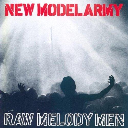New Model Army - Raw Melody Men - Zortam Music