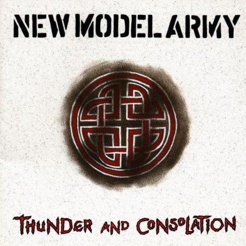 New Model Army - Thunder and Consolation - Zortam Music