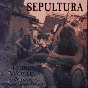 Sepultura - Third World Posse - Zortam Music