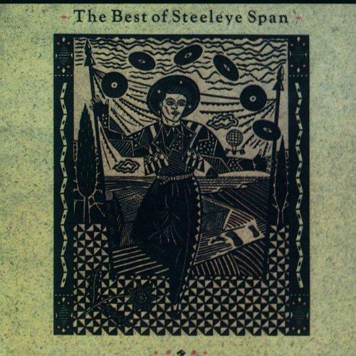 Steeleye Span - The Best Of Steeleye Span - Zortam Music