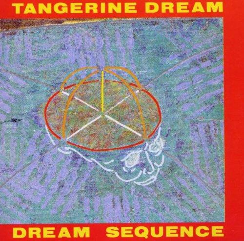 Tangerine Dream - Dream Sequence - Zortam Music