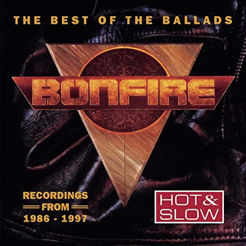 Bonfire - Hot & Slow (The Best Of The Ballads) - Zortam Music