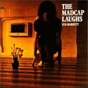Syd Barrett - The Madcap Laughs - Zortam Music