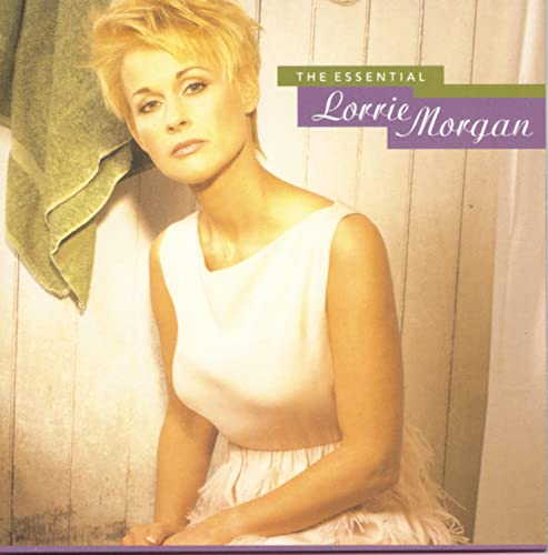 LORRIE MORGAN - The Essential Lorrie Morgan - Zortam Music