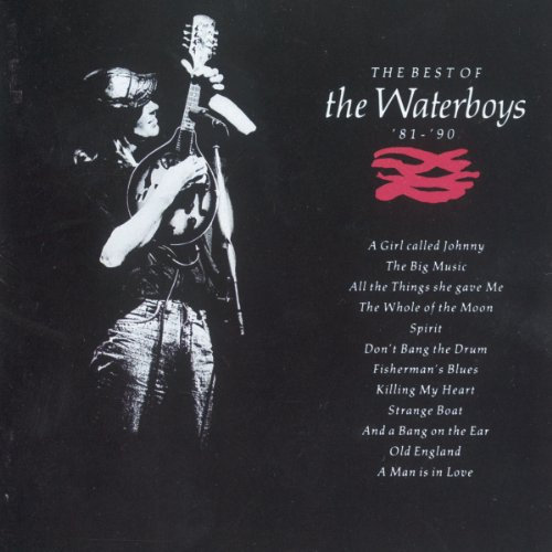 Waterboys - The Best Of The Waterboys 81 - 90 - Lyrics2You