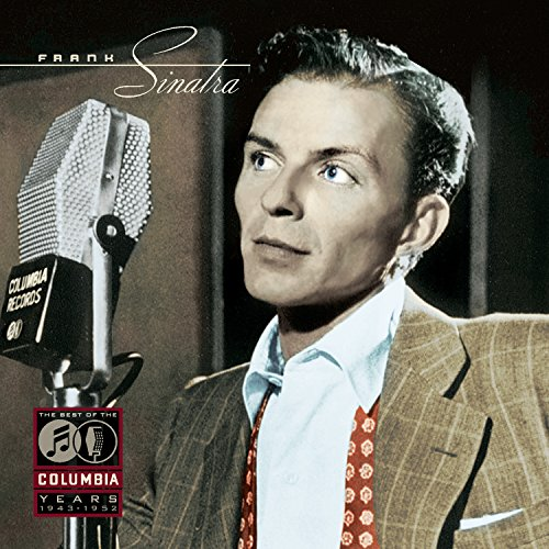 Frank Sinatra - The Columbia Years (1943-1952): The Complete Recordings - Zortam Music