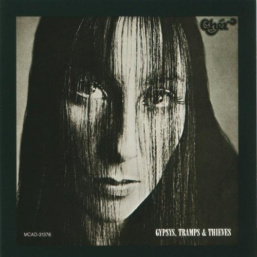 Cher - Gypsys, Tramps & Thieves - Zortam Music