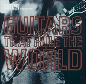 Various Artists - Guitars That Rule The World - Zortam Music