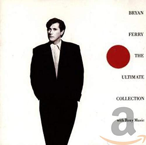 Ferry, Bryan - The Ultimate Collection - Zortam Music
