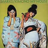 Sparks: Kimono My House