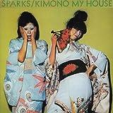 Sparks: Kimono My House