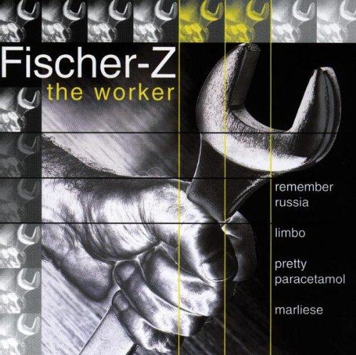 Fischer-Z - The Worker - Zortam Music