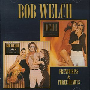 BOB WELCH - Three Hearts - Zortam Music