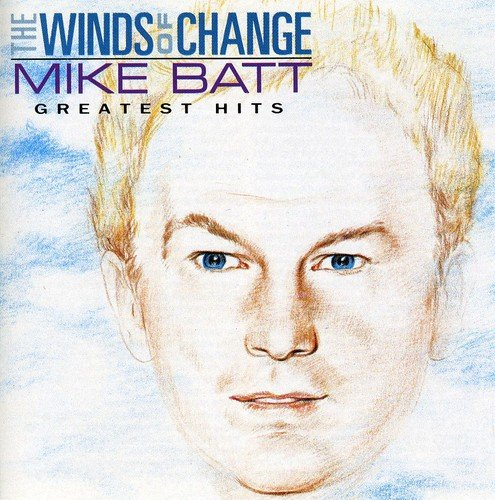 Mike Batt - The Wind Of Change - The Greatest Hits - Zortam Music