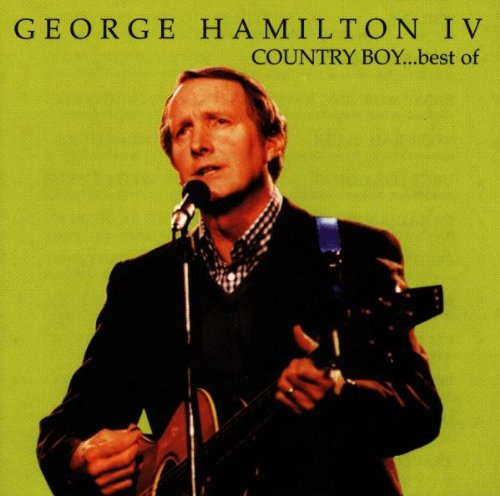 George Hamilton IV - The Ultimate Country Collection [Disc 2] - Zortam Music