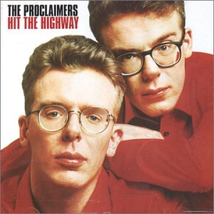 The Proclaimers - Hit The Highway - Zortam Music