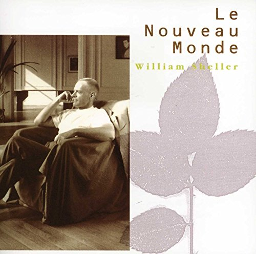 William Sheller - Le Nouveau Monde - Zortam Music