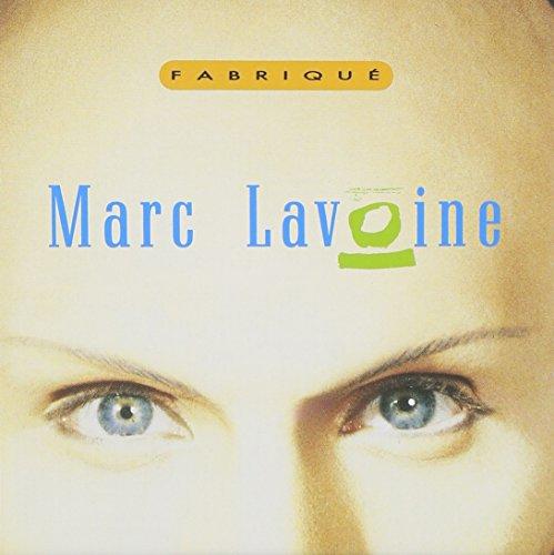 Marc Lavoine - fabrique - Zortam Music