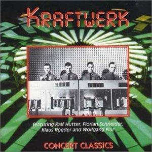 Kraftwerk - Concert Classics - Zortam Music