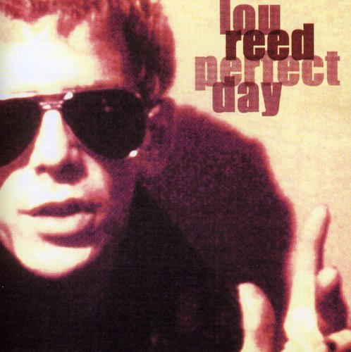 Lou Reed - Perfect Day - Zortam Music