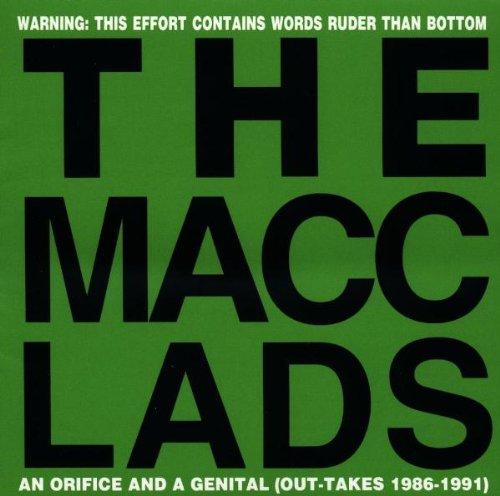 The Macc Lads - Orifice & A Genital - Zortam Music