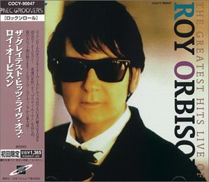 Roy Orbison - Roy Orbison - Greatest Hits-Live - Zortam Music