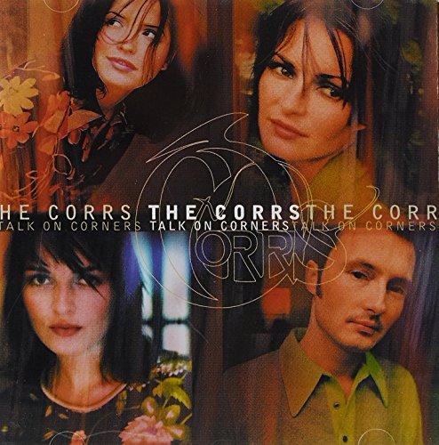The Corrs - Talk on Corners(New Version) - Zortam Music
