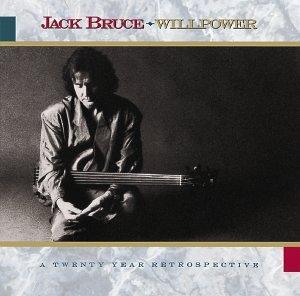 Jack Bruce - Willpower - Zortam Music