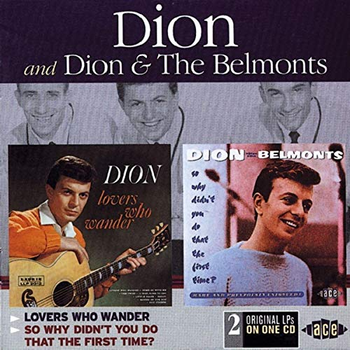 Dion & The Belmonts - Lovers Who Wander/So Why Didn