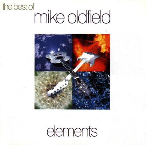 Mike Oldfield - The Best Of Elements - Zortam Music