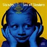 Pochette de l'album pour Stanley, Son of Theodore: Yet Another Alternative Music Sampler