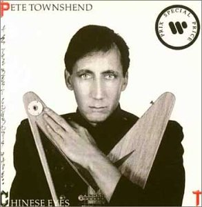 Pete Townshend - All The Best Cowboys Have Chinese Eyes - Zortam Music