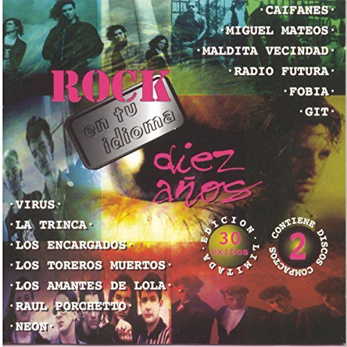Miguel Mateos - Diez Años De Rock En Tu Idioma - Zortam Music