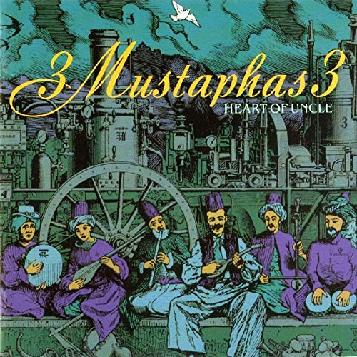 3 Mustaphas 3 - Heart Of Uncle - Zortam Music