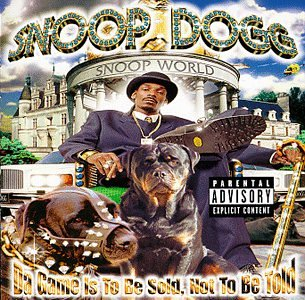 Snoop Dogg - Da Gane Is To Be Sold, Not To Be Sold - Zortam Music