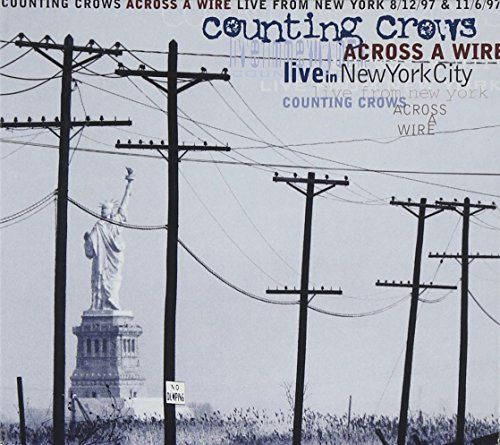 Counting Crows - Across A Wire_ Live In New York - Zortam Music