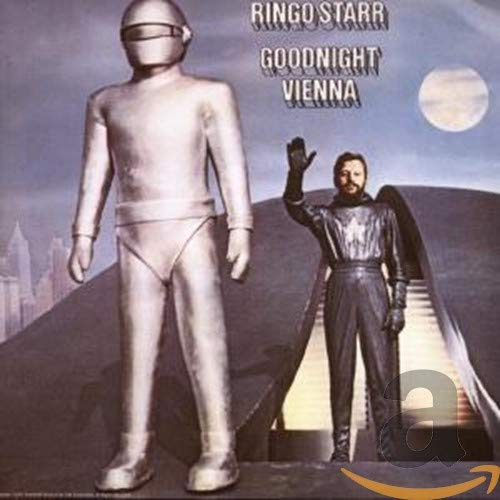 Ringo Starr - Goodnight Vienna - Zortam Music
